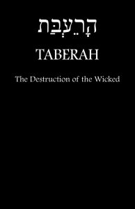 TABERAH - The Destruction of the Wicked by Fire