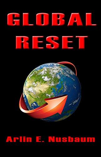 Global Reset by Arlin E. Nusbaum